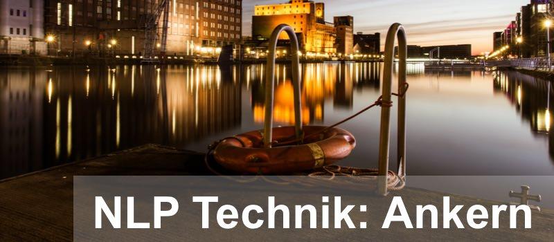 Die NLP Technik des Ankerns wird mit einem Bild dargestellt, dass einen Blick in einen Hafen zeigt.